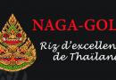 NAGA-GOLD. Le Riz Thaï Haute Couture