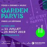 Oubliez la canicule et venez faire la fête à Paris : GARDEN PARVIS Food • Drinks • Music